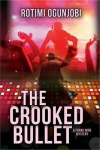 The Crooked Bullet (Paperback or Softback)