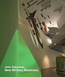 New Military Museums by John Zukowsky (English) Paperback Book Free Shipping!