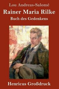 Rainer Maria Rilke Großdruck by Lou Andreas Salome: New