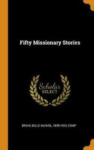 Fifty Missionary Stories by Belle Marvel Brain English Hardcover Book Free Shi $35.91