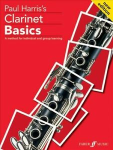 Paul Harris's Clarinet Basics : A Method for Individual and Group Learning P...