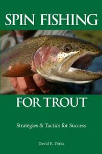 Spin Fishing for Trout : Strategies and Tactics for Success Paperback by Dir...