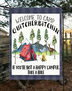 Welcome To Camp Quitcherbitchin * Double Sided * Top Quality By Flags Galore