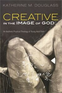 Creative in the Image of God Paperback or Softback $17.76