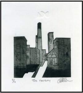 An Old Factory ORIGINAL ETCHING Signed Numbered Limited Editon Art Print $15.00