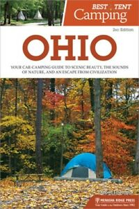 Best Tent Camping: Ohio: Your Car Camping Guide to Scenic Beauty the Sounds of