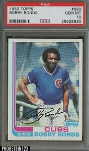 1982 Topps #580 Bobby Bonds Chicago Cubs PSA 10 GEM MINT