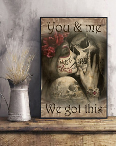 Skull You And Me We Got This Art Print Home Wall Decor Poster No Frame
