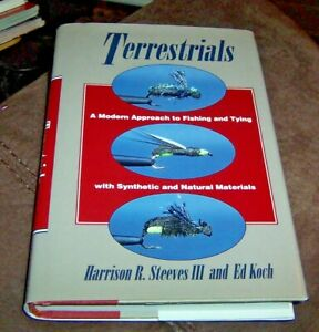 TERRESTRIALS A MODERN APPROACH TO FISHING AND TYING STEEVES amp; KOCH HB DJ VG