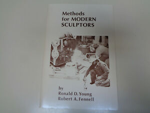 Methods for Modern Sculptures 1995 Lost Wax Casting Metalworking Mold $14.99