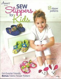 Sew Slippers for Kids Sewing Patterns Instructions Annie#x27;s Attic Fat Quarter NEW $8.95