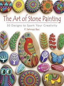 The Art of Stone Painting: 30 Designs to Spark Your Creativity $9.70