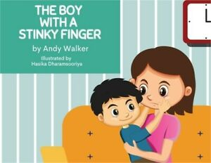 The Boy With The Stinky Finger Paperback or Softback