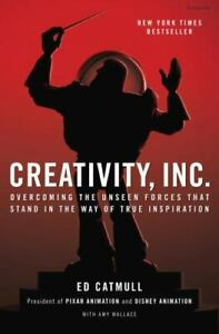Creativity Inc.: Overcoming the Unseen Forces That Stand in the Way of True Ins $5.99