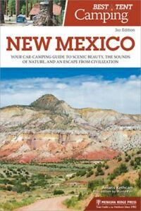 Best Tent Camping: New Mexico: Your Car Camping Guide to Scenic Beauty the Soun