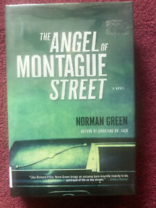 Norman Green THE ANGLE OF MONTAGUE STREET Harper 2003 1st ed HB *Signed* $15.00