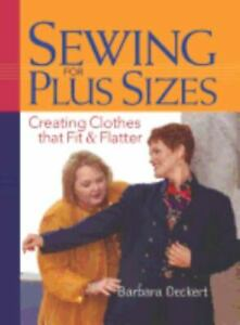 Sewing for Plus Sizes: Creating Clothes that Fit and Flatter $17.88