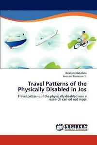 Travel Patterns of the Physically Disabled in Jos by Ibrahim Abdullahi English $78.16