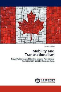 Mobility and Transnationalism: Travel Patterns and Identity among Palestinian Ca $124.59