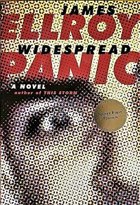 SIGNED 1ST ED 1ST PRINTING WIDESPREAD PANIC BY JAMES ELLROY $42.00