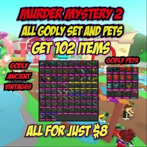 ROBLOX MM2 SMALL SET EVERY GODLY PETS GODLYANCIENTVINTAGES GET 102 ITEMS $8.00