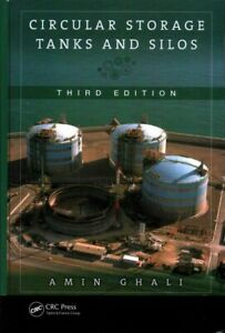 Circular Storage Tanks and Silos Hardcover by Ghali Amin Brand New Free s... $312.15