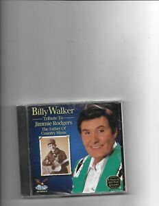BILLY WALKER CD TRIBUTE TO JIMMIE RODGERS NEW SEALED $7.99