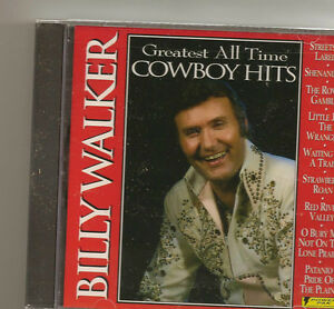 BILLY WALKER CD GREATEST ALL TIME COWBOY HITS NEW SEALED $7.99