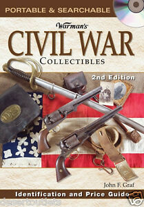 Warmans Civil War Collectibles Identification and Price Guide CD $9.99