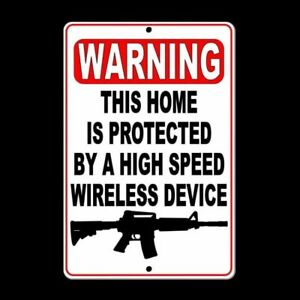Warning This Home Is Protected By A Wireless Device Sign security gun SSG020
