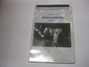 JEWISH IN AMERICA Michigan quarterly review; Special issue