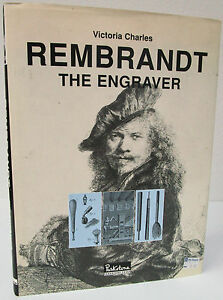 Rembrandt : Etchings and Engravings by Victoria S. Charles 1997 Hardcover $39.95