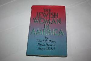 The Jewish Woman in America by Charlotte Baum  book