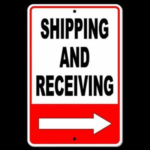 Shipping And Receiving Arrow Right Metal Sign SI032 $10.89