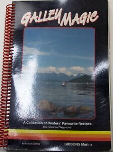 Galley Magic Gourmet Ring Bound Cookbook Cooking On A Boat RV Cooking
