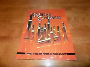 WILDCAT CARTRIDGES VOLUME I One Cartridge Ammo Reloading Reload Cartridges Book