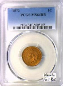 1872 Indian Head Cent PCGS MS-64 RB; Nearly Full Red!