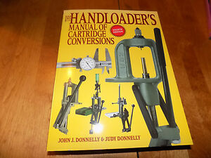 THE HANDLOADER'S MANUAL OF CARTRIDGE CONVERSIONS Cartridges Ammo Reload Book NEW