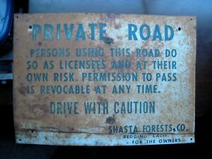 Metal Sign 1950's SHASTA FORESTS CO.  Redding California PRIVATE ROAD  Caution