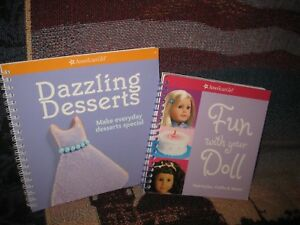 American Girl Fun with Your Doll & Dazzling Desserts lot of two