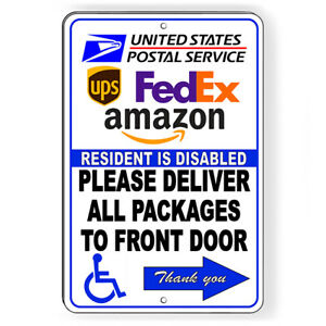 Resident Disabled Deliver Packages To Front Arrow Right Metal Sign 5 SIZES SI182 $7.49