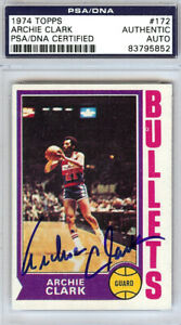 Archie Clark Autographed Signed 1974 Topps Card #172 Bullets PSA 83795852