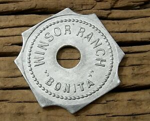 ca 1900s BONITA CALIFORNIA SAN DIEGO RARE UNLISTED R10 WINSOR RANCH PINT TOKEN