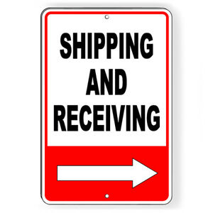 Shipping And Receiving Arrow Right Metal Sign 5 SIZES warehouse delivery SI032 $9.89
