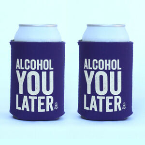 Stubby holder funny Alcohol you later 2 Pack Perfect for epic parties AU $9.95
