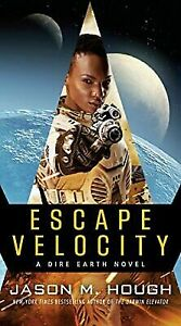 Escape Velocity: A Dire Earth Novel (The Dire Earth Cycle)-ExLibrary