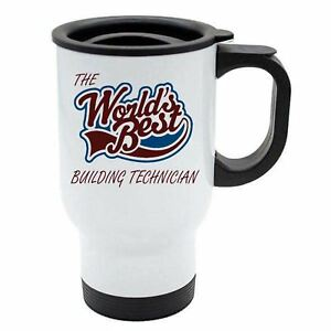The Worlds Best Building Technician Thermal Eco Travel Mug White Stainless Ste