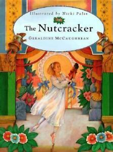 The Nutcracker : A Magic Theater Book by Geraldine McCaughrean 1999 Hardcover