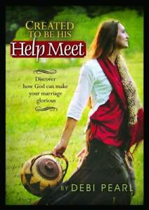 Created to Be His Help Meet : Discover How God Can Make Your Marriage Glorious $4.09