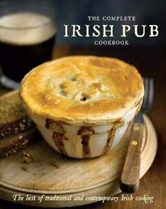 Complete Irish Pub Cookbook : The Best of Traditional and Contemporary Irish... $4.09